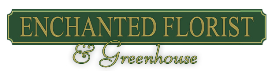 Enchanted Florist and Greenhouses